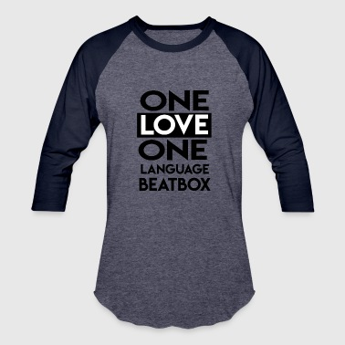One Sided Love One Love One Language - Baseball T-Shirt