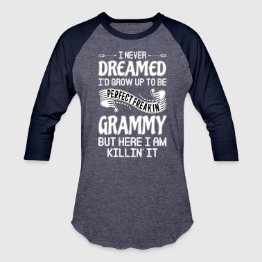 Perfect Freakin' Grammy - Baseball T-Shirt