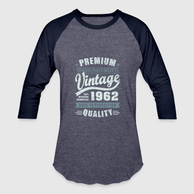 Established 1962 Aged To Perfection Birthday 1962 Aged to perfection - Baseball T-Shirt