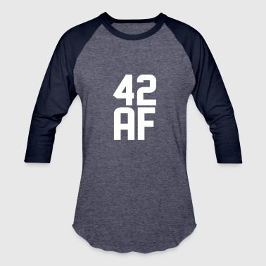 42 AF Years Old - Baseball T-Shirt