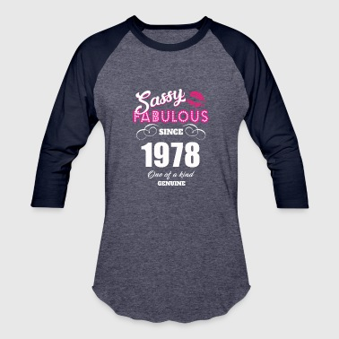 Sassy Fabulous Since 1978 - Baseball T-Shirt