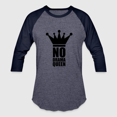 Christian stamp no drama queen no cool woman princess female - Baseball T-Shirt