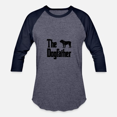 Dog Father The Dog Father Bulldog - Baseball T-Shirt