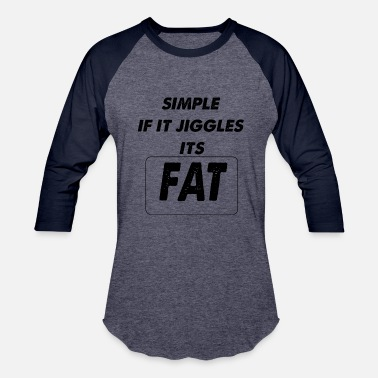 Jiggle if it jiggles - Baseball T-Shirt