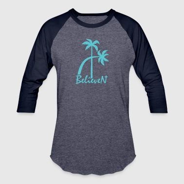 BelieveN turquoise - Baseball T-Shirt