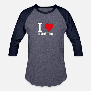 Testosterone I LOVE TESTOSTERON WEISS - Baseball T-Shirt
