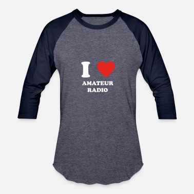 I Love Radio hobby gift birthday i love AMATEUR RADIO - Baseball T-Shirt