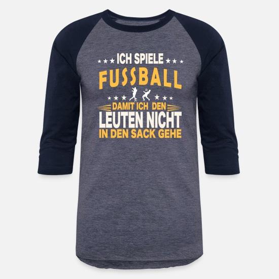Fussball Fussballer Shirt Ich Spiele Fussball Unisex Baseball T