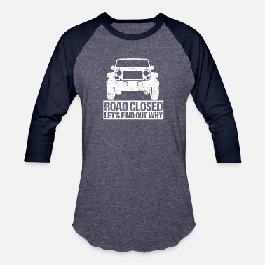 Out Off Road Funny SUV Off-Roading Dirt Race Gift Idea - Unisex Baseball T-Shirt
