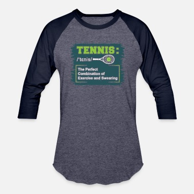 Tennis Player Tennis Definition for Tennis player + Tennis Coach - Unisex Baseball T-Shirt