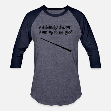 I Solemnly Swear That I Am Up To No Good Harry Potter I solemnly swear I am up to no good - Baseball T-Shirt