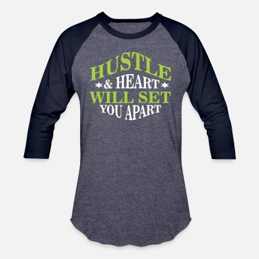 Hearts Apart Hustle and heart will set you apart - Unisex Baseball T-Shirt