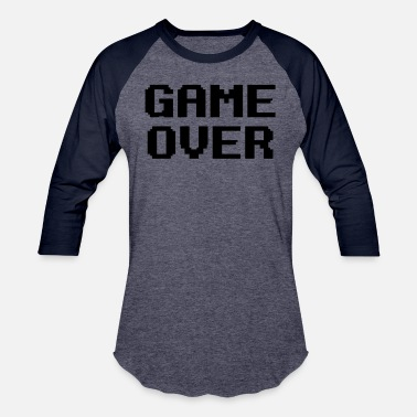 Game Over - Unisex Baseball T-Shirt