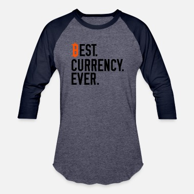 Currencies best currency - Unisex Baseball T-Shirt