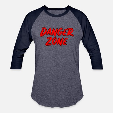 Drop Zone Danger Zone - Baseball T-Shirt