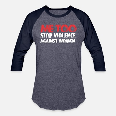 Me Too Me too - Sexual harassment solidarity - Unisex Baseball T-Shirt