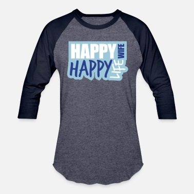Happy Face Text Message text cool happy wife life wife happy life best hus - Baseball T-Shirt