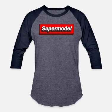 Models Supermodel Supermodel - Baseball T-Shirt