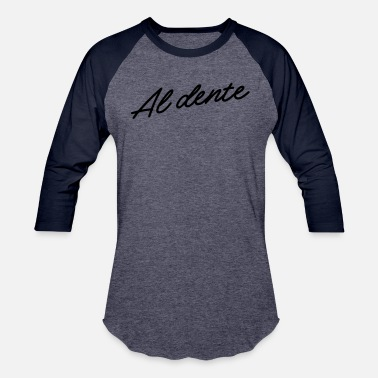 Dents Al Dente - Unisex Baseball T-Shirt