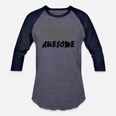 My Name Is Awesome My Name is Awesome - Unisex Baseball T-Shirt