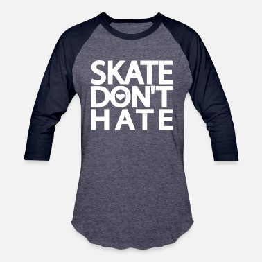 Longboarding skate don t hate2 - Unisex Baseball T-Shirt