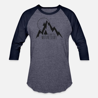 Mountain Climbing Climb the Mountains - Unisex Baseball T-Shirt