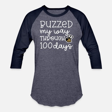 Buzzed My Way Through 100 Days of School Bee Funny - Unisex Baseball T-Shirt