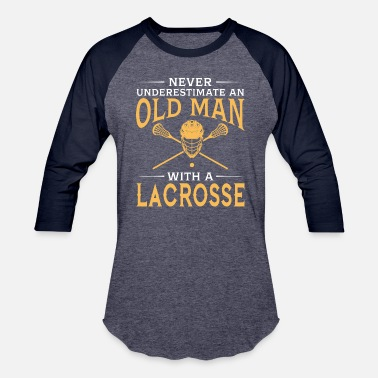 Lacrosse Coach Funny funny An Old Man With A Lacrosse - Baseball T-Shirt