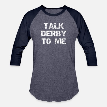 c166a716 Cub Scout Dad BoyScouts Cub Scouts Talk Derby To Me Pinewood Derby - Unisex  Baseball T