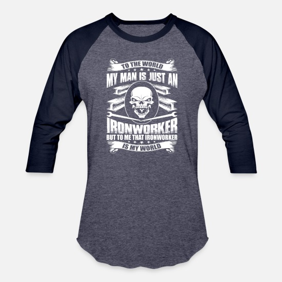 Ironworker T-Shirts - My Man Is Just An Ironworker T Shirt - Unisex Baseball T-Shirt heather blue/navy