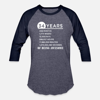 34th 34th Birthday Gifts 34 Years Old of Being Awesome - Baseball T-Shirt