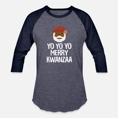Culture Yo Yo Yo Merry Kwanzaa Black Santa Funny - Baseball T-Shirt
