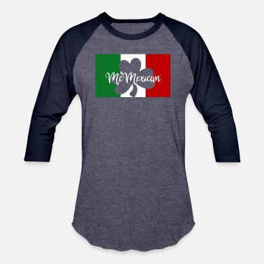 Mexican St Patricks Day McMexican Irish Mexican - Unisex Baseball T-Shirt