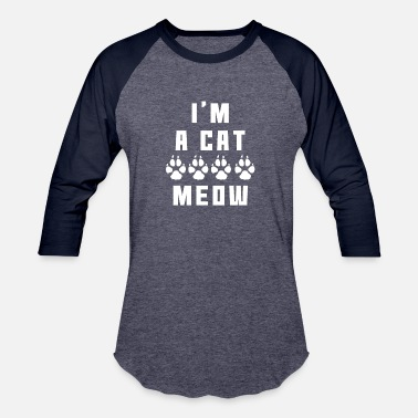 Paw Meow I'M A CAT MEOW WITH PAWS - Baseball T-Shirt