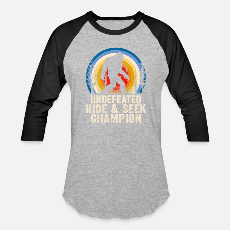 891d67403f72 Undefeated Hide and Seek Champion Bigfoot Lover Unisex Baseball T-Shirt |  Spreadshirt