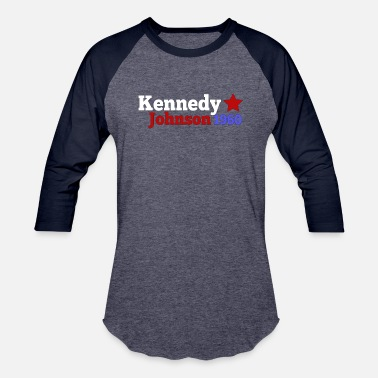 Template Presidential Election John JFK Kennedy & Lyndon B Johnson 1960 Presidential Election Campaign - Unisex Baseball T-Shirt