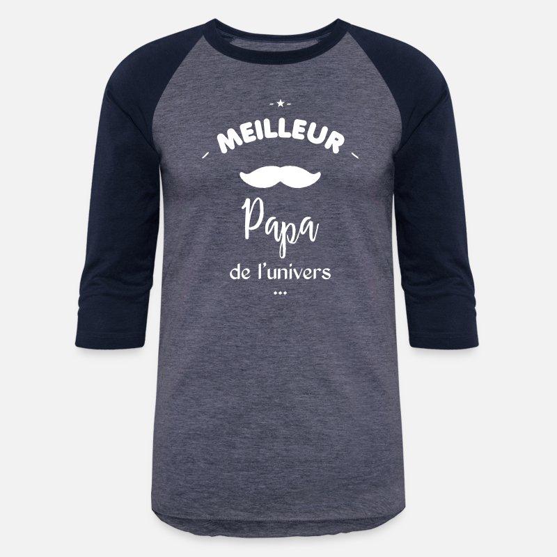 Dad T-Shirts - Meilleur papa de l univers - Unisex Baseball T-Shirt 269da437c3c5