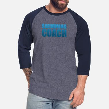 Swimming Coach swimming coach - Unisex Baseball T-Shirt