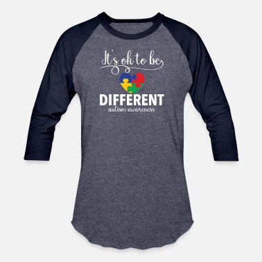 Different It's OK to be different Special Autism Awareness - Unisex Baseball T-Shirt
