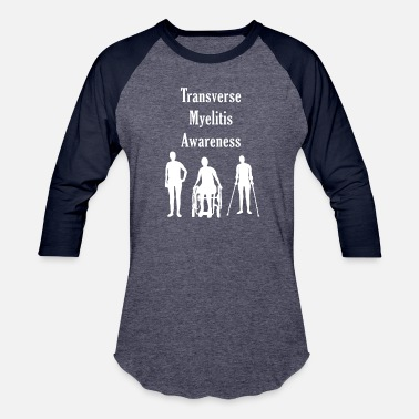 Rare Transverse Myelitis Awareness - Baseball T-Shirt