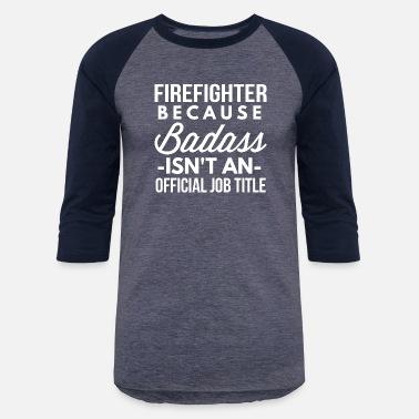 25d7d8d85 Firefighter Couple Firefighter - Unisex Baseball T-Shirt