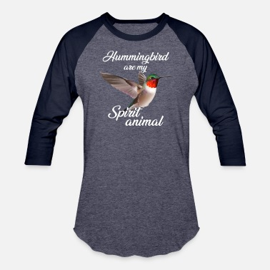 Hummingbird Hummingbirds are my Spirit Animal hummingbird - Unisex Baseball T-Shirt