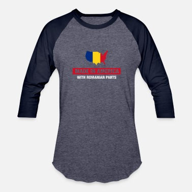 Half Romanian Made In America With Romanian Parts Romania Flag - Unisex Baseball T-Shirt