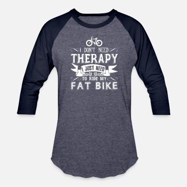 Bike Fat Bike Therapy Shirt - Unisex Baseball T-Shirt