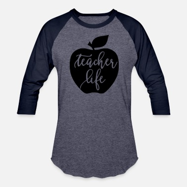 Teaching Teacher Life Teaching - Baseball T-Shirt