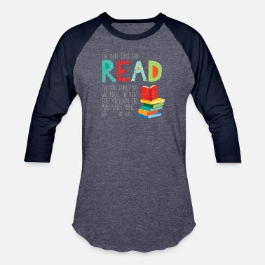 Read Across America Day The more that you read - Baseball T-Shirt