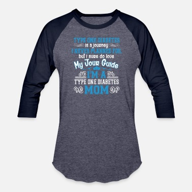 Diabetes Mom I'm A Type One Diabetes Mom T Shirt - Baseball T-Shirt