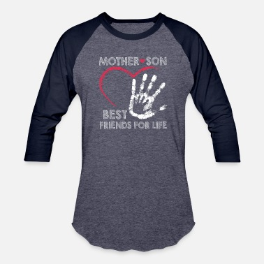 Mother And Son Best Friends For Life Mother and son best friends for life - Baseball T-Shirt
