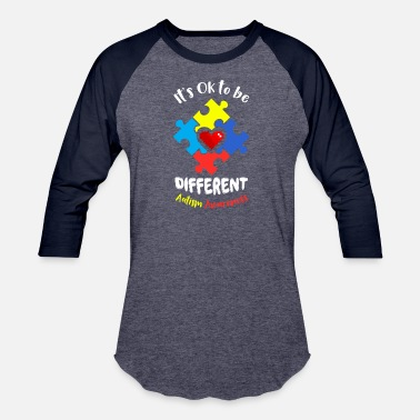 Different its ok to be different autism awareness funny shirts gifts - Baseball T-Shirt