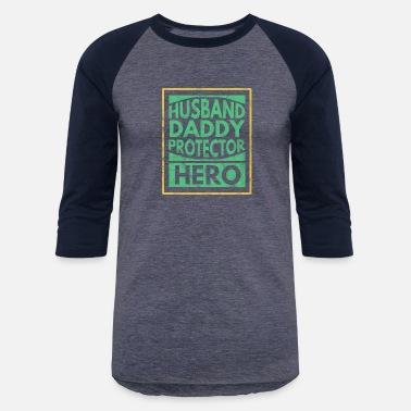 5562aeb8 Mens Husband daddy protector hero shirt - Unisex Baseball T-Shirt